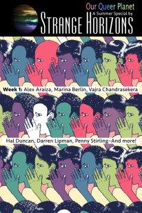 Strange Horizons: Our Queer Planet, Jul 2016