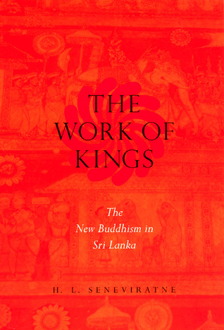 "H.L. Seneviratne, ""The Work of Kings"" (2000)"
